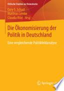 Die Ökonomisierung der Politik in Deutschland