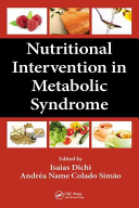 Nutritional Intervention in Metabolic Syndrome That When Occurring Together Increase The Risk