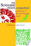 Sunshine State Almanac and Book of Florida related Stuff
