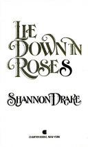 Lie Down In Roses