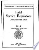 Field Service Regulations  United States Army  1914