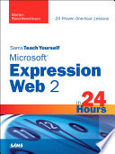 Sams Teach Yourself Microsoft Expression Web 2 in 24 Hours