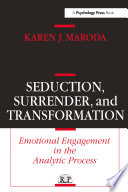 Seduction  Surrender  and Transformation