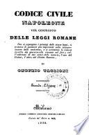 Codice civile Napoleone col confronto delle leggi Romane. 2. ed