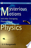 Mysterious Motions and Other Intriguing Phenomena in Physics