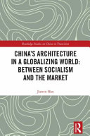 China s Architecture in a Globalizing World
