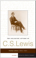 The Collected Letters of C S  Lewis  Volume 1