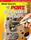 David Vizard s How to Port and Flow Test Cylinder Heads