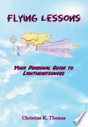 Flying Lessons A Workbook Designed To Increase Awareness Of The