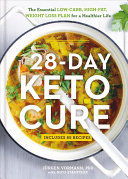 The 28 Day Keto Cure