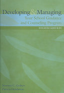 Developing And Managing Your School Guidance Counseling Program