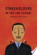 Stakeholders in the Law School