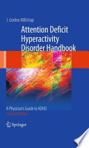 Attention Deficit Hyperactivity Disorder Handbook