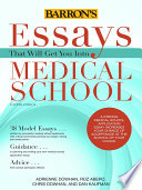 Essays That Will Get You Into Medical School  4th ed