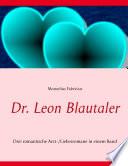 Dr  Leon Blautaler