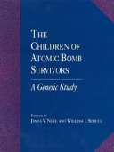 The Children of Atomic Bomb Survivors: