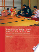Japanese Women, Class and the Tea Ceremony
