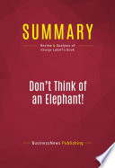 Summary Don T Think Of An Elephant