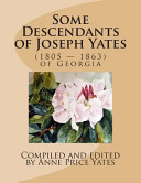 Some Descendants of Joseph Yates