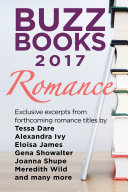 Buzz Books 2017: Romance Pre Publication Excerpts From Forthcoming Romance Titles