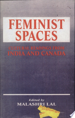 Feminist Spaces: Cultural Readings from India and Canada - ISBN:9788170237037