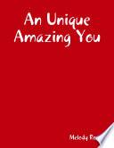An Unique Amazing You