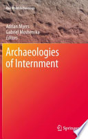 Archaeologies of Internment