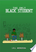 The Only Black Student