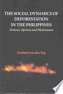 The Social Dynamics of Deforestation in the Philippines