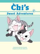 Chi's Sweet Adventures, 2 : of manga's biggest name in feline...
