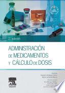 Administraci N De Medicamentos Y C Lculo De Dosis Studentconsult En Espa Ol