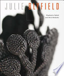 Julie Blyfield Her Work Has Consistently Kept Pace With Investigations