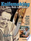 Knifemaking with Bob Loveless Book PDF