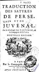 Traduction des satyres de Perse, et de Juvénal