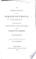 The Glorious Mystery of the Person of Christ  God and Man