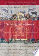 Serving Byzantium S Emperors