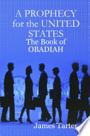 A Prophecy For The United States The Book Of Obadiah
