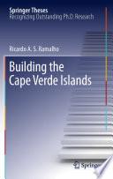 Building the Cape Verde Islands