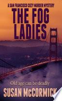 The Fog Ladies