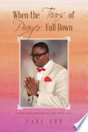 When the Tears of Prayer Fall Down