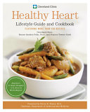 download ebook cleveland clinic healthy heart lifestyle guide and cookbook pdf epub