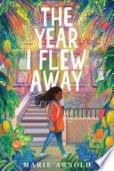 The Year I Flew Away Book PDF