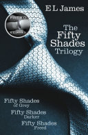 Fifty Shades Trilogy  Fifty Shades of Grey   Fifty Shades Darker   Fifty Shades Freed