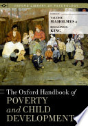 The Oxford Handbook Of Poverty And Child Development : development describes the contextual and social ecology of...