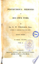 Posthumous Memoirs of His Own Time by Sir N  W  Wraxall