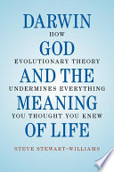 Darwin  God and the Meaning of Life