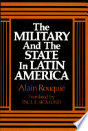 The Military and the State in Latin America