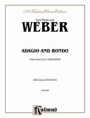 Adagio and Rondo Maria Von Weber And Arranged By Gregor Piatigorsky
