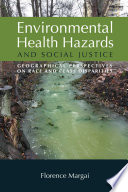 Environmental Health Hazards and Social Justice