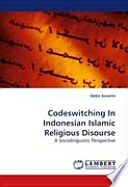 Codeswitching In Indonesian Islamic Religious Disourse
